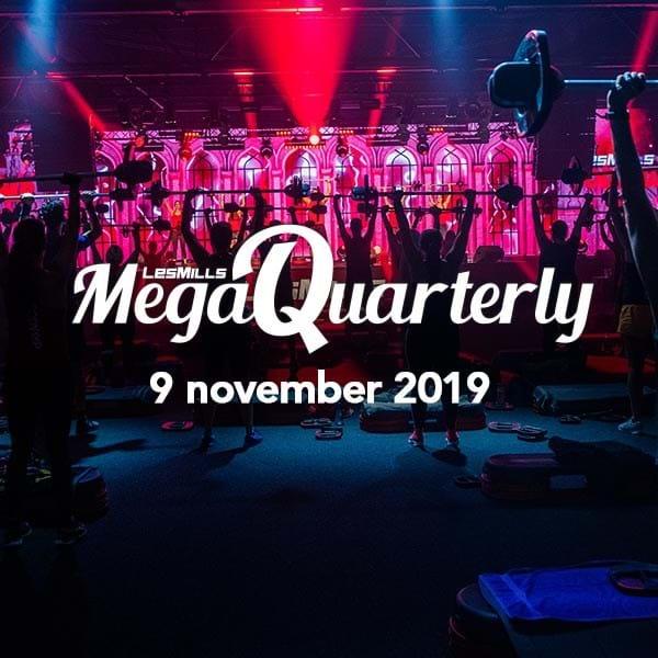 Les Mills Mega Quarterly